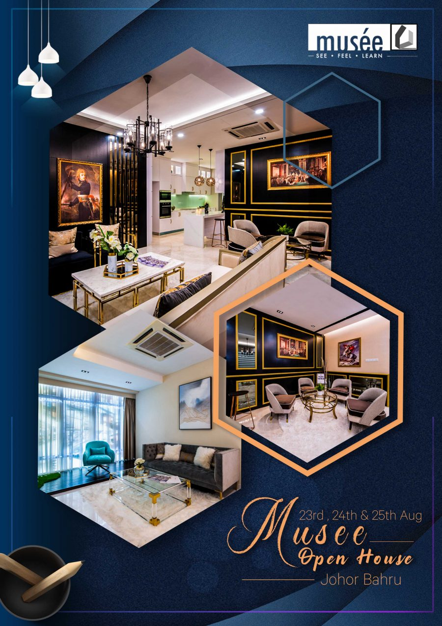 Musee Open House @ Johor Bahru @ 23rd – 25th Aug